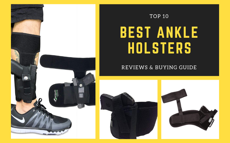 Top 10 Best Ankle Holsters in 2021 Reviews