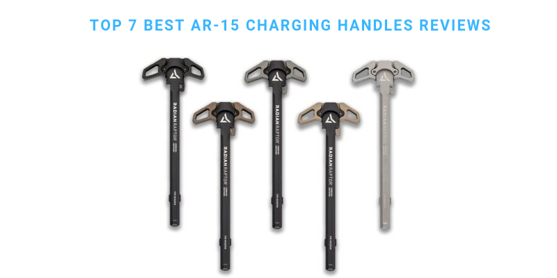 Best AR-15 Charging Handles