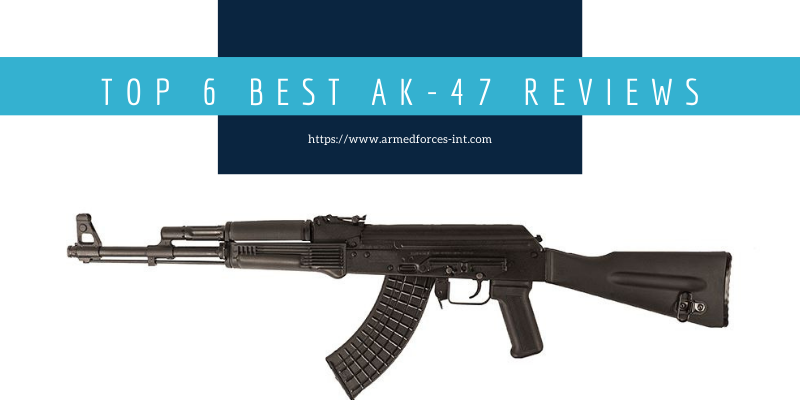 Best AK 47 review