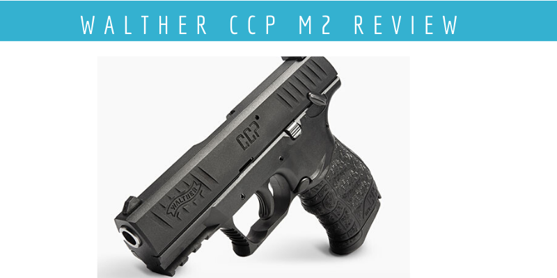 walther ccp m2 reviews
