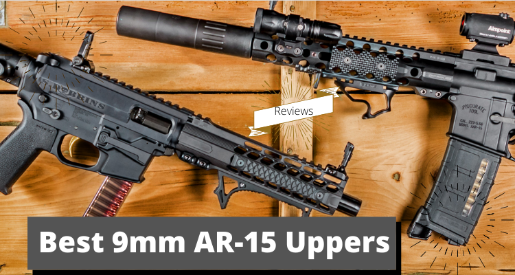 Best 9mm AR-15 Uppers