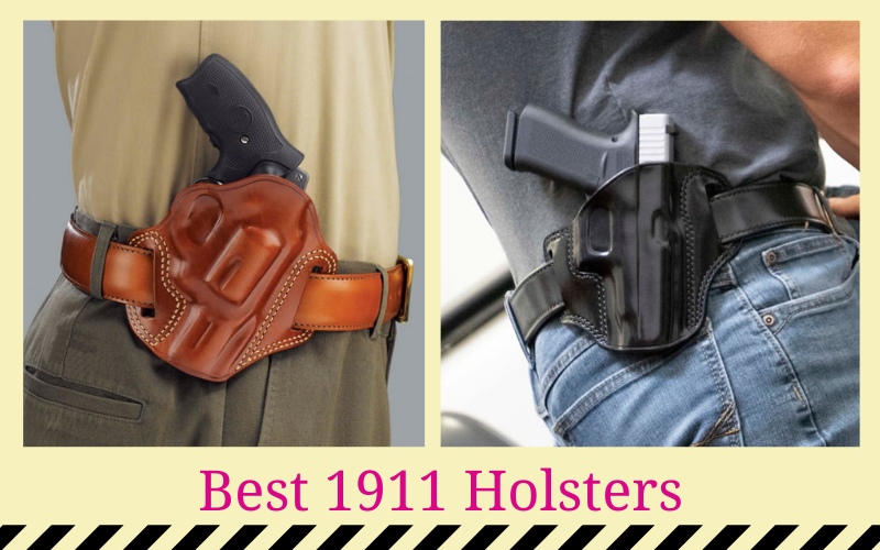 Best 1911 Holsters