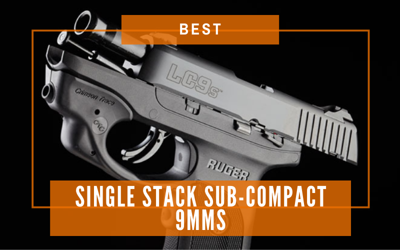 Best Single Stack Sub-Compact 9mms